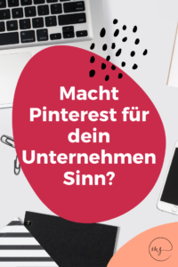 Pinterest Marketing für Unternehmen sinnvoll