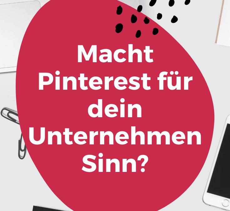 Ist Pinterest Marketing für dein Unternehmen sinnvoll?